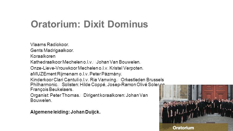 Oratorium: Dixit Dominus Vlaams Radiokoor. Gents Madrigaalkoor.