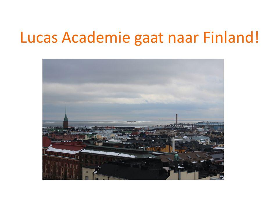 Lucas Academie gaat naar Finland!