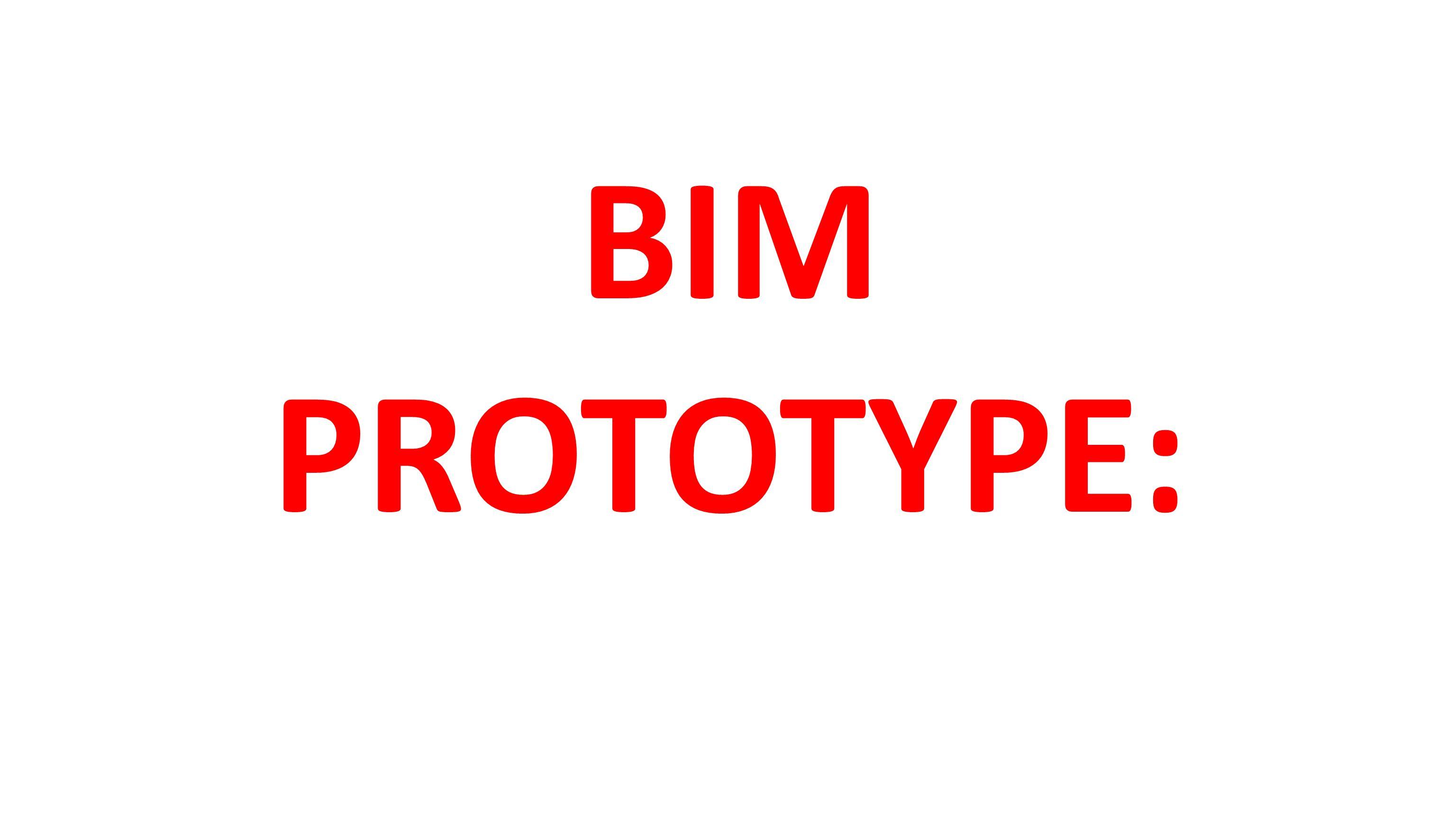 BIM PROTOTYPE: