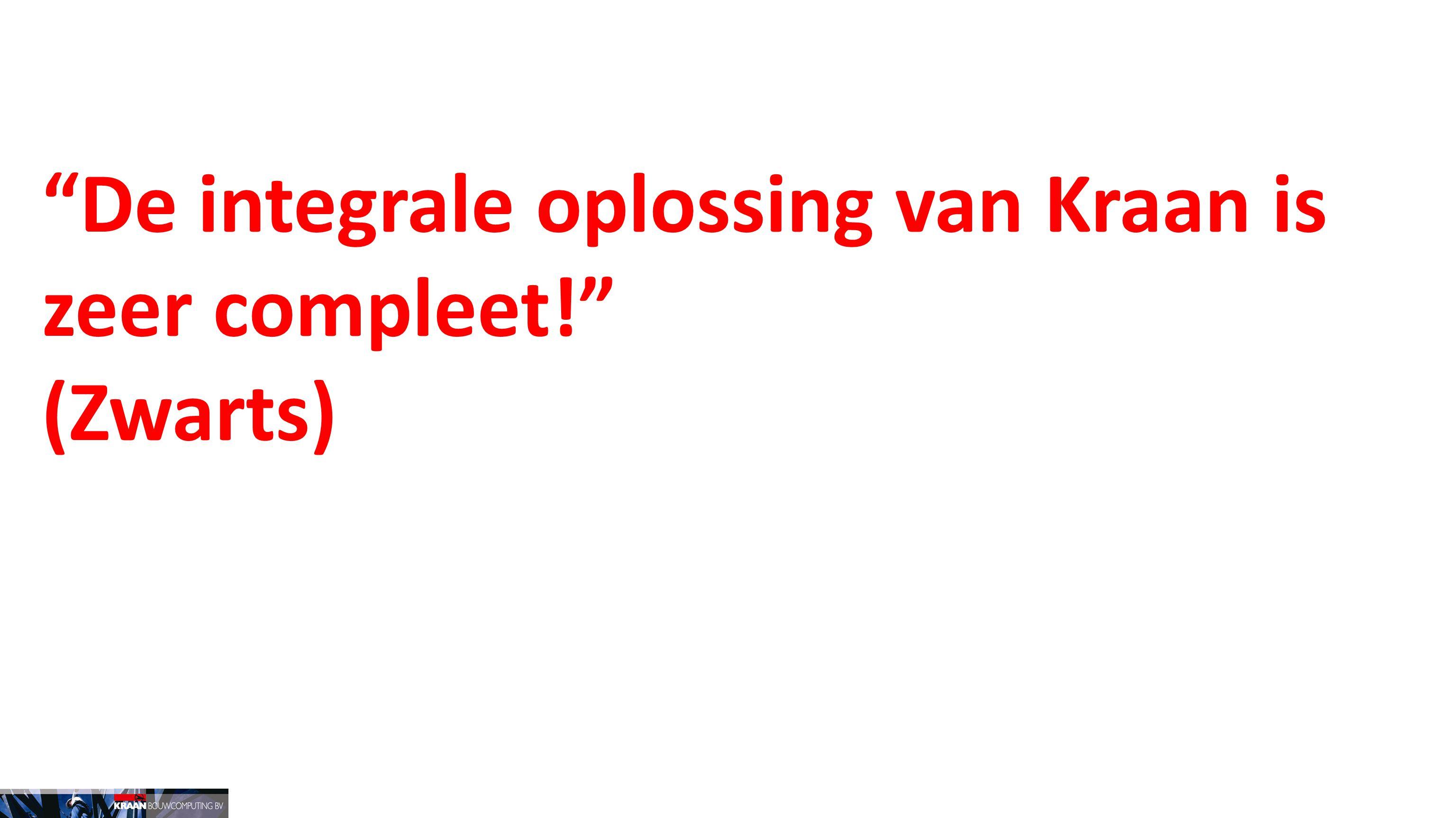 De integrale oplossing van Kraan is zeer compleet! (Zwarts)