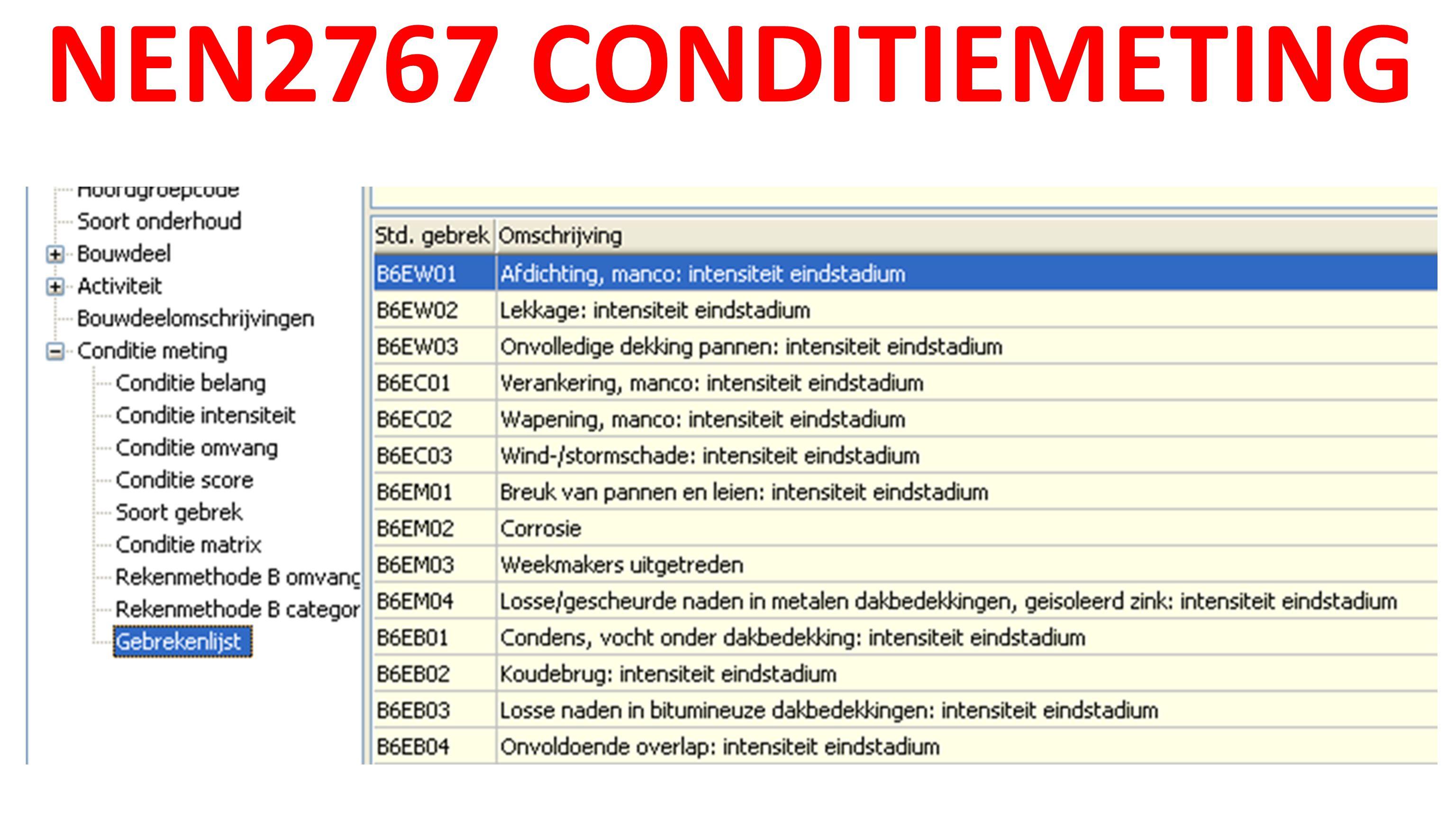 NEN2767 CONDITIEMETING