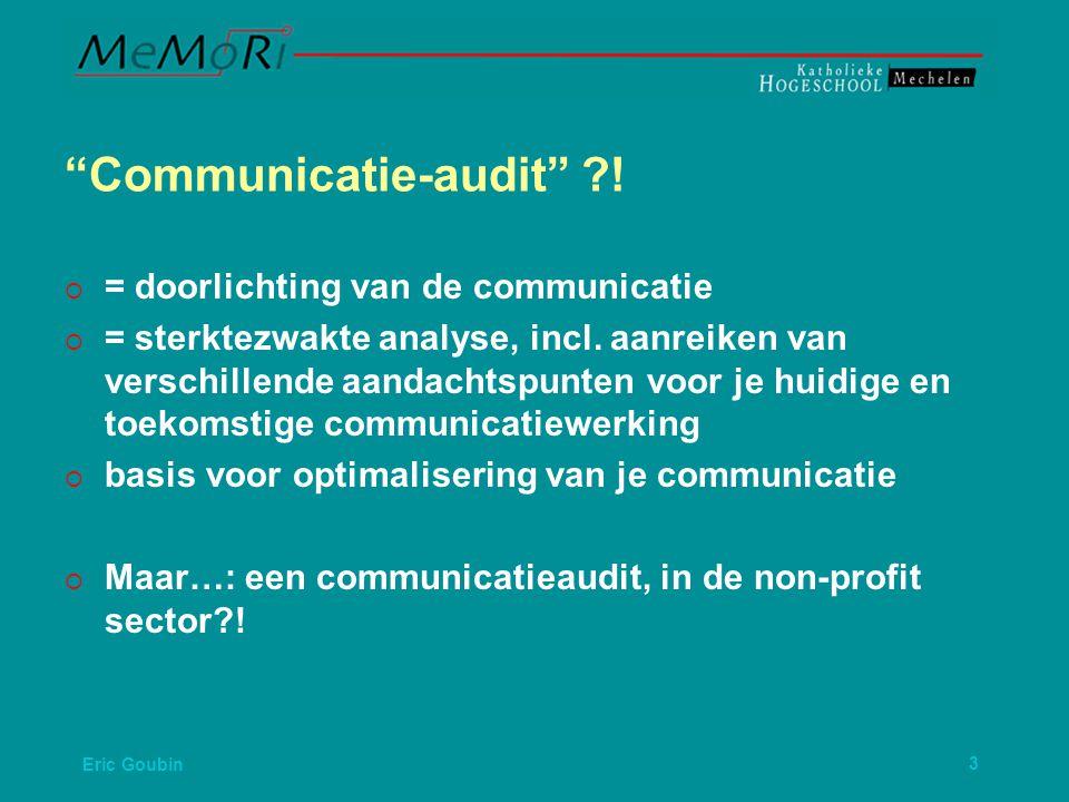 Eric Goubin3 Communicatie-audit ?.