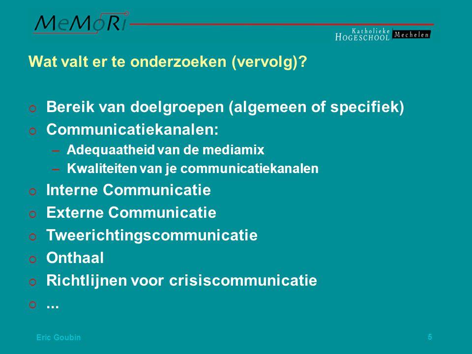Eric Goubin16 Wat merken we vaak bij communicatieaudits.