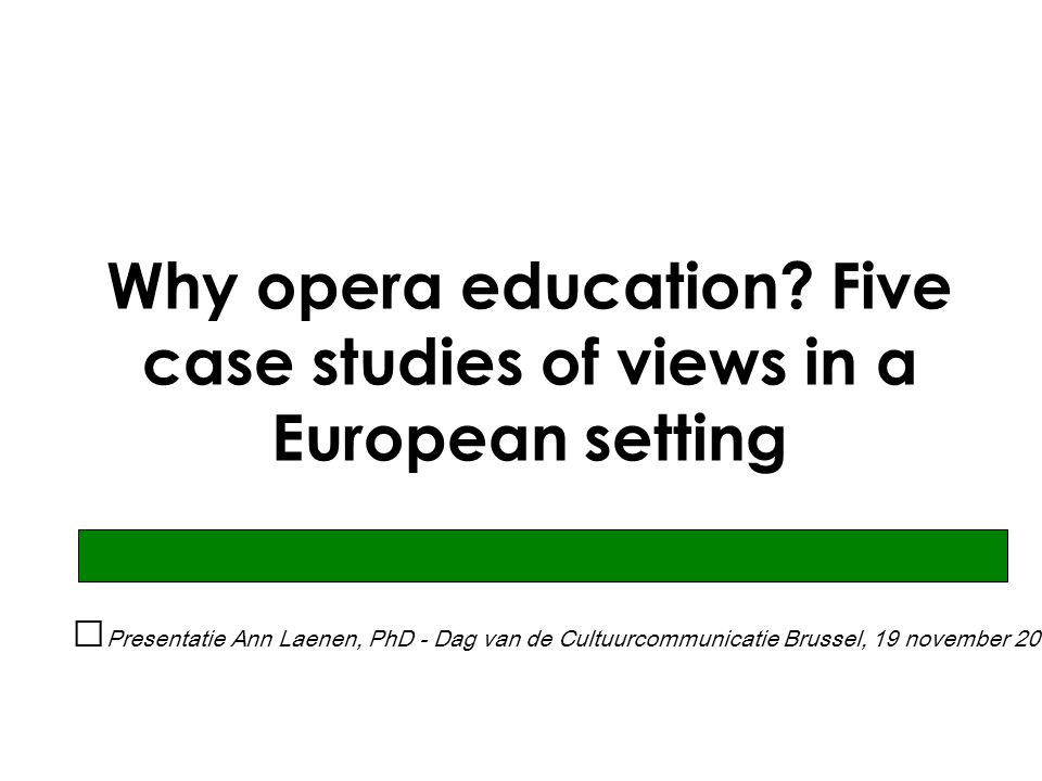Why opera education.