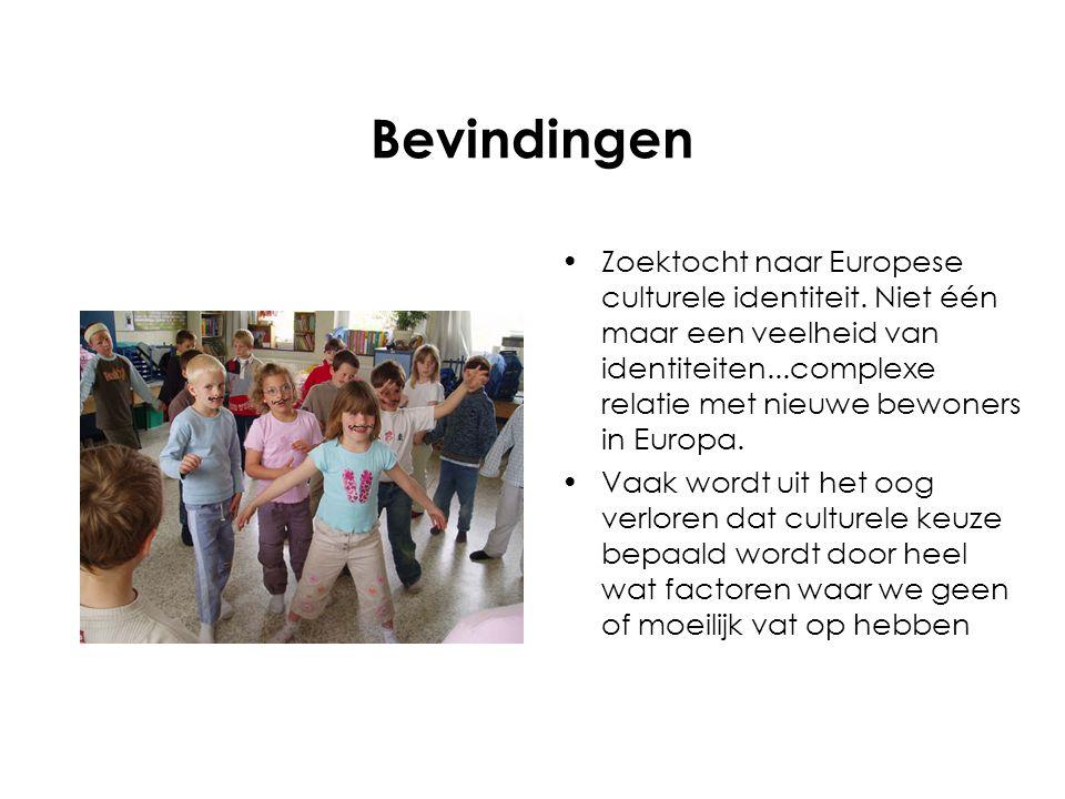 Bevindingen Zoektocht naar Europese culturele identiteit.