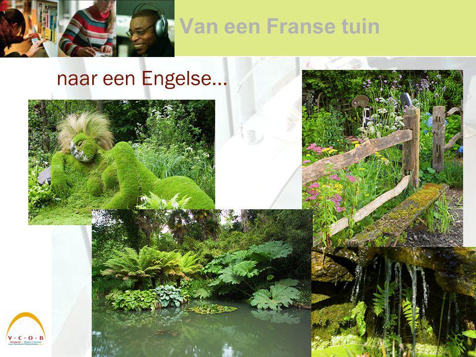Van een Franse tuin naar een Engelse...