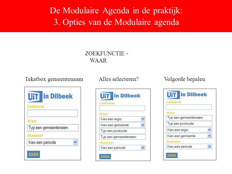 De Modulaire Agenda in de praktijk: 3.