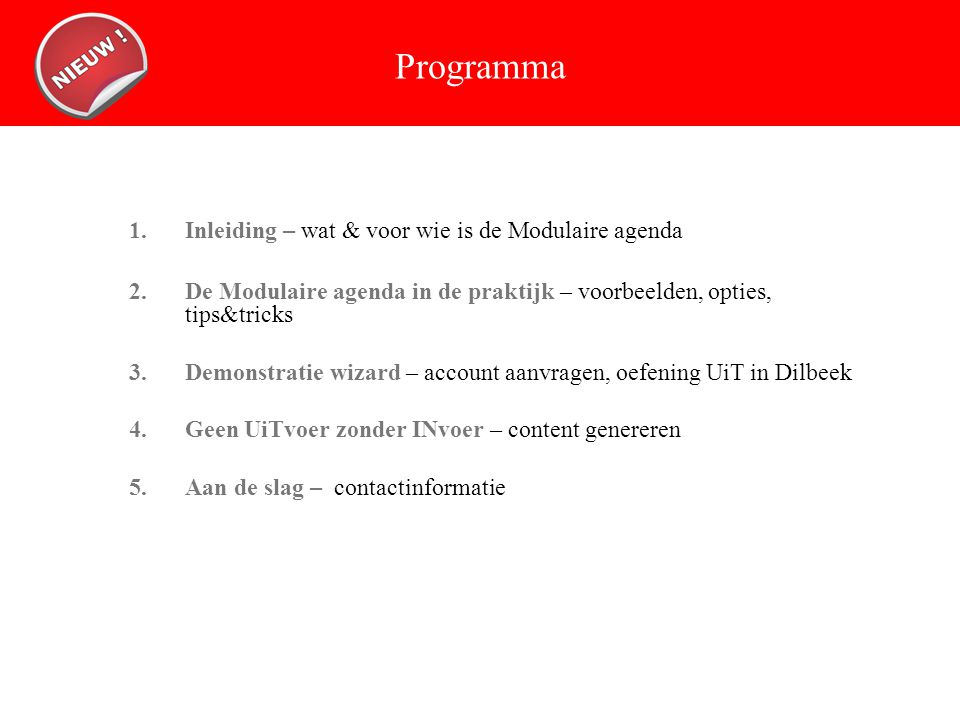 De Modulaire Agenda in de praktijk: 4.Agenda code genereren (widgets) 1.
