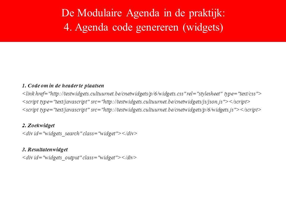 De Modulaire Agenda in de praktijk: 4. Agenda code genereren (widgets) 1.