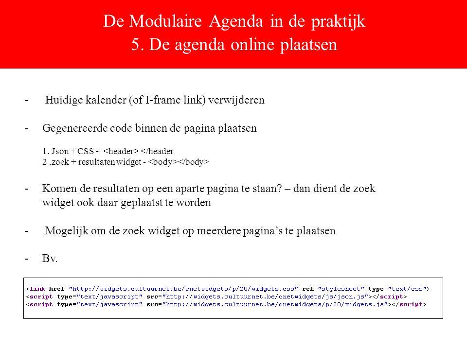 De Modulaire Agenda in de praktijk 5.
