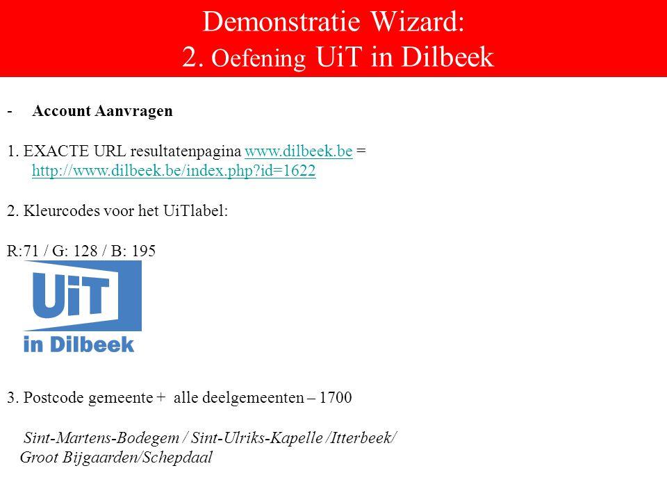 Demonstratie Wizard: 2. Oefening UiT in Dilbeek 3.