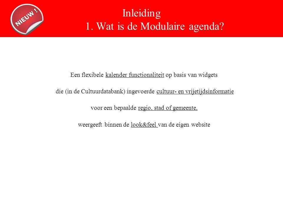 Inleiding 1.Wat is de Modulaire agenda.