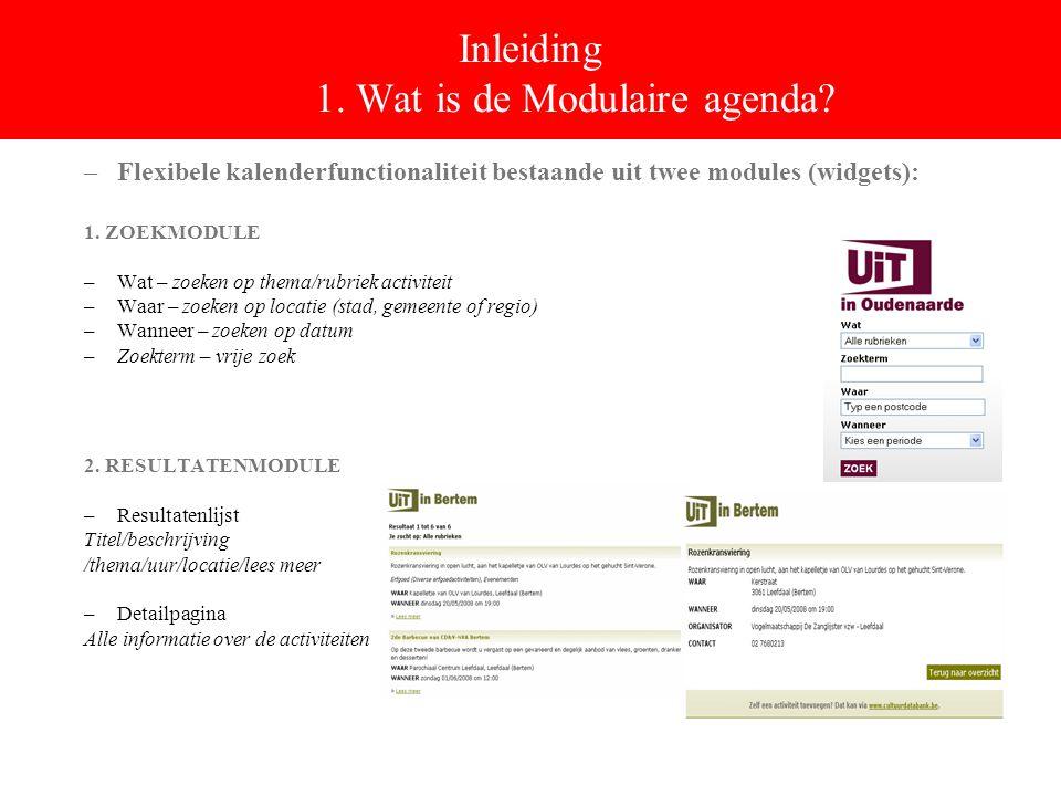 1.Inleiding Wat is de Modulaire agenda.