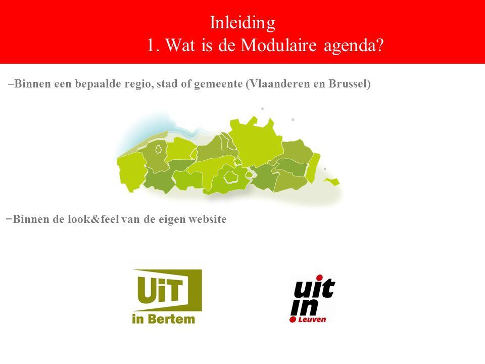 Inleiding 1. Wat is de Modulaire agenda.