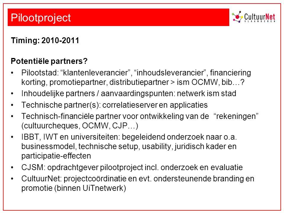 Pilootproject Timing: 2010-2011 Potentiële partners.
