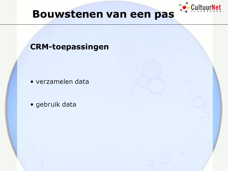 Bouwstenen van een pas CRM-toepassingen verzamelen data gebruik data