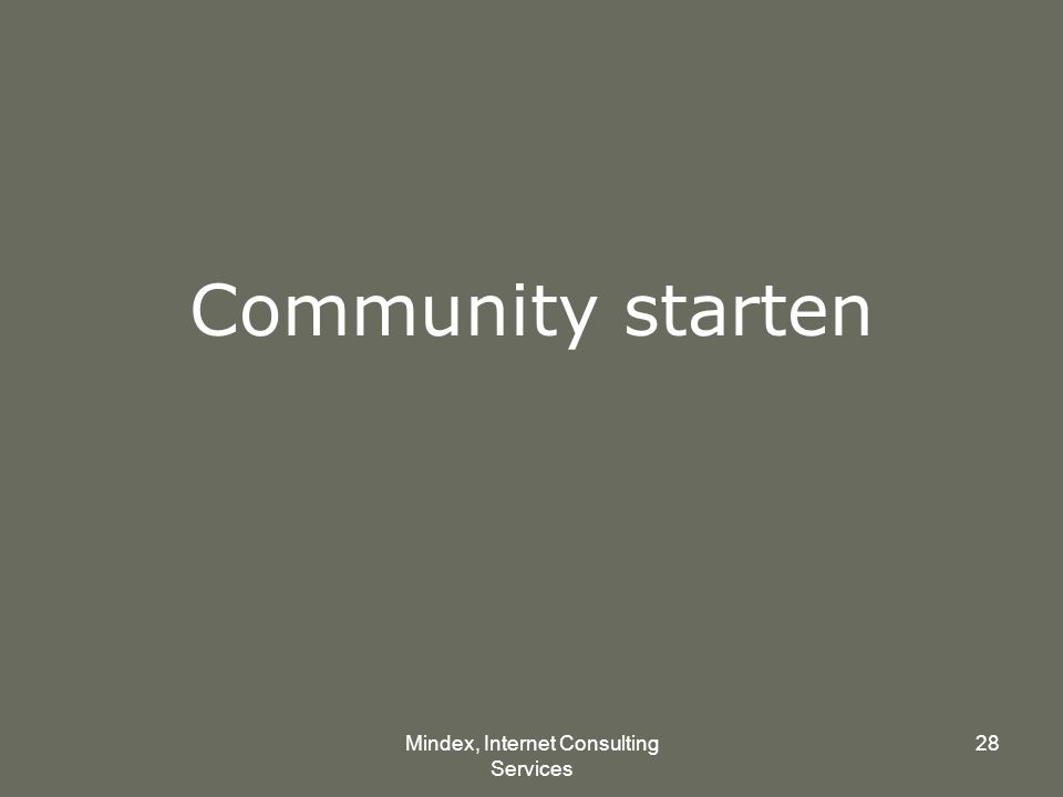 Mindex, Internet Consulting Services 28 Community starten