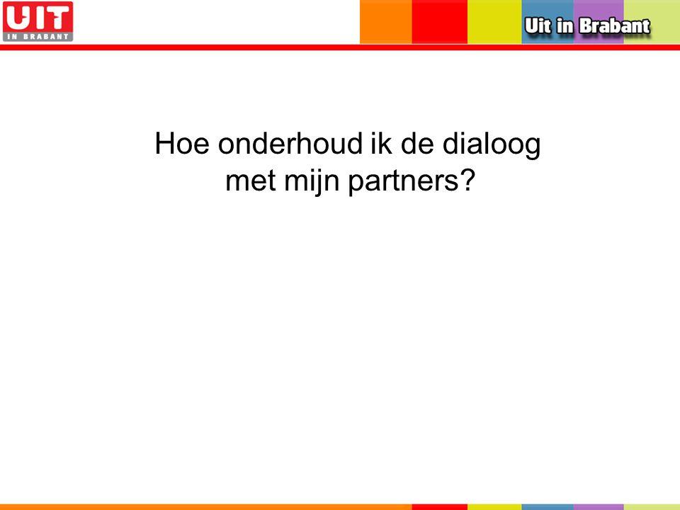 Samen werken voor meer publiek Tot 31-12-08 UitinBrabant.nl, Uitmarketingburo, Brabants Bureau voor Toerisme