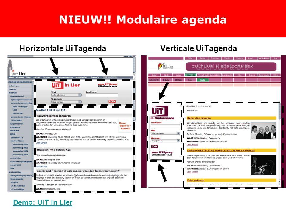 NIEUW!! Modulaire agenda Horizontale UiTagendaVerticale UiTagenda Demo: UiT in Lier