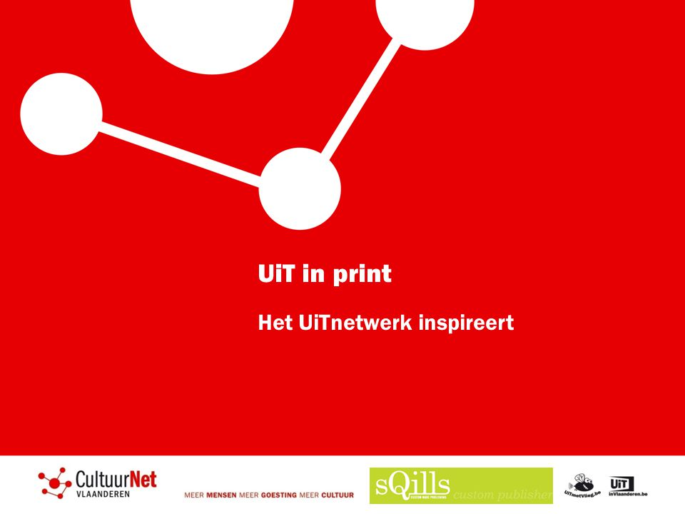 UiT in print Het UiTnetwerk inspireert