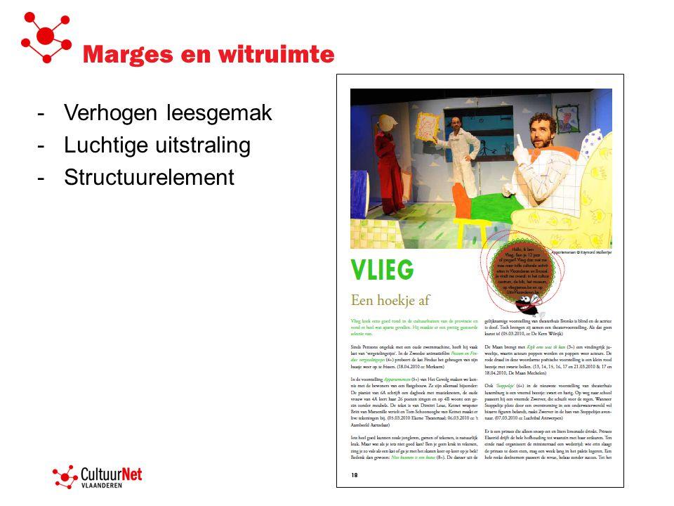 Marges en witruimte -Verhogen leesgemak -Luchtige uitstraling -Structuurelement
