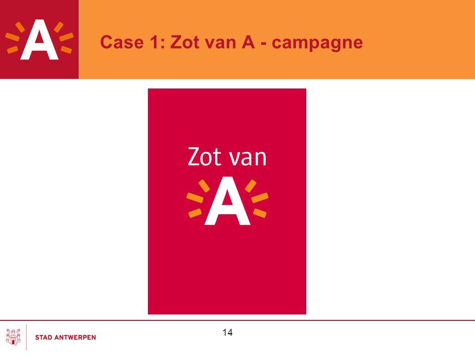 14 Case 1: Zot van A - campagne
