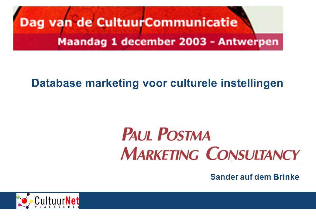2 Inhoudsopgave Basisprincipes van database marketing Stappenplan database marketing Database marketing voor culturele instellingen Afsluiting 1.