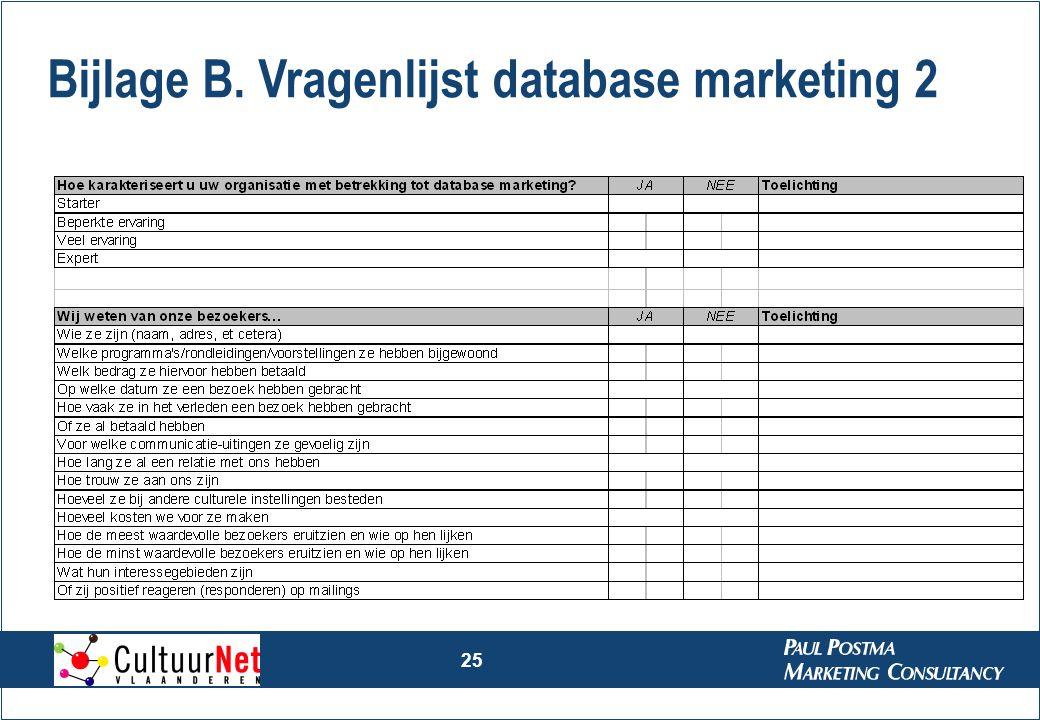 25 Bijlage B. Vragenlijst database marketing 2