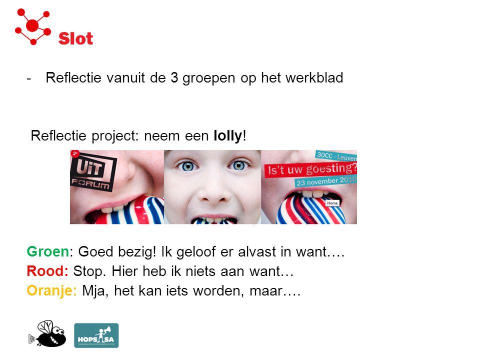 Slot -Reflectie vanuit de 3 groepen op het werkblad Reflectie project: neem een lolly.