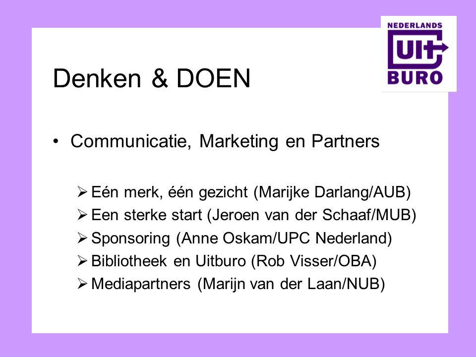 Denken & DOEN Communicatie, Marketing en Partners  Eén merk, één gezicht (Marijke Darlang/AUB)  Een sterke start (Jeroen van der Schaaf/MUB)  Spons