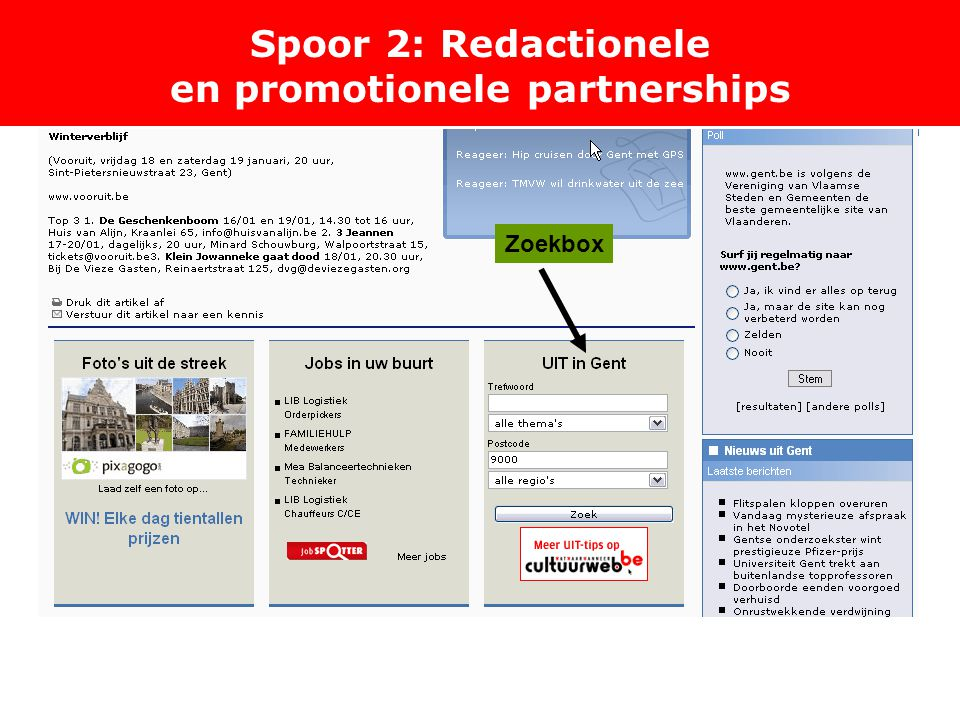 Spoor 2: Redactionele en promotionele partnerships Zoekbox