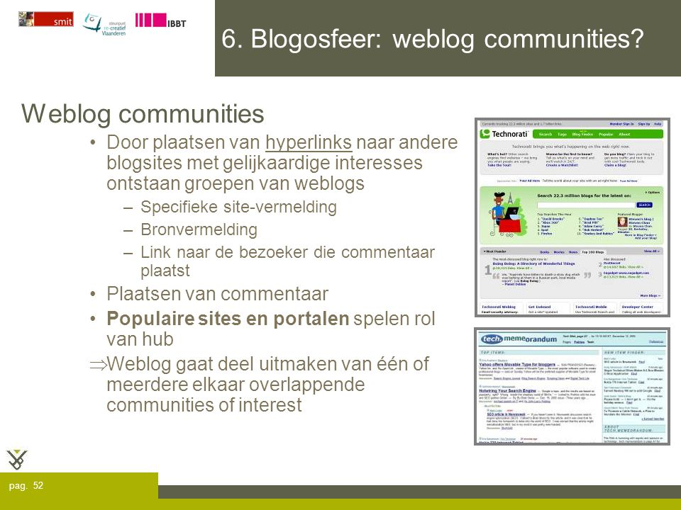 pag.52 6. Blogosfeer: weblog communities.