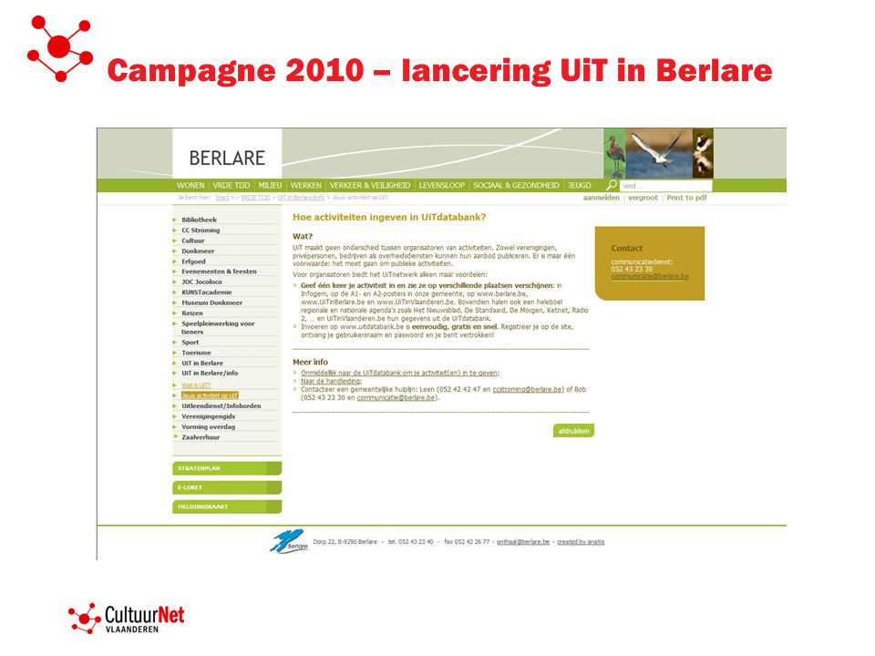 Campagne 2010 – lancering UiT in Berlare