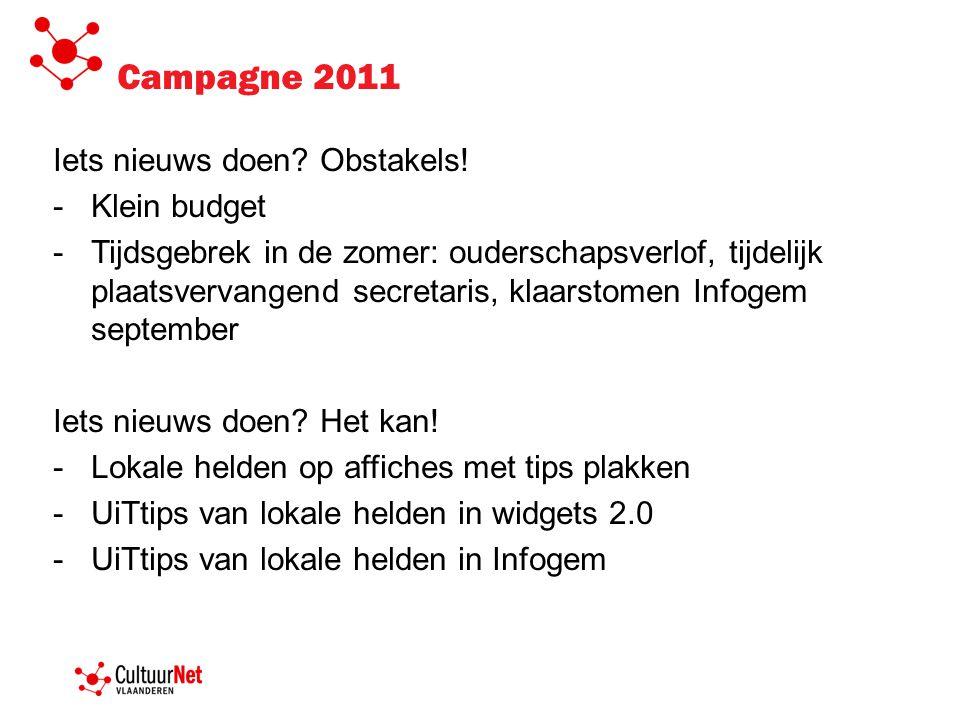 Campagne 2011 Iets nieuws doen. Obstakels.