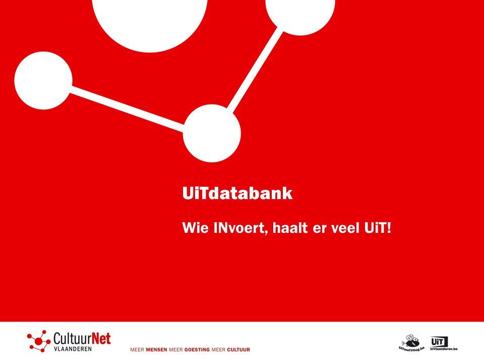 UiTdatabank Wie INvoert, haalt er veel UiT!