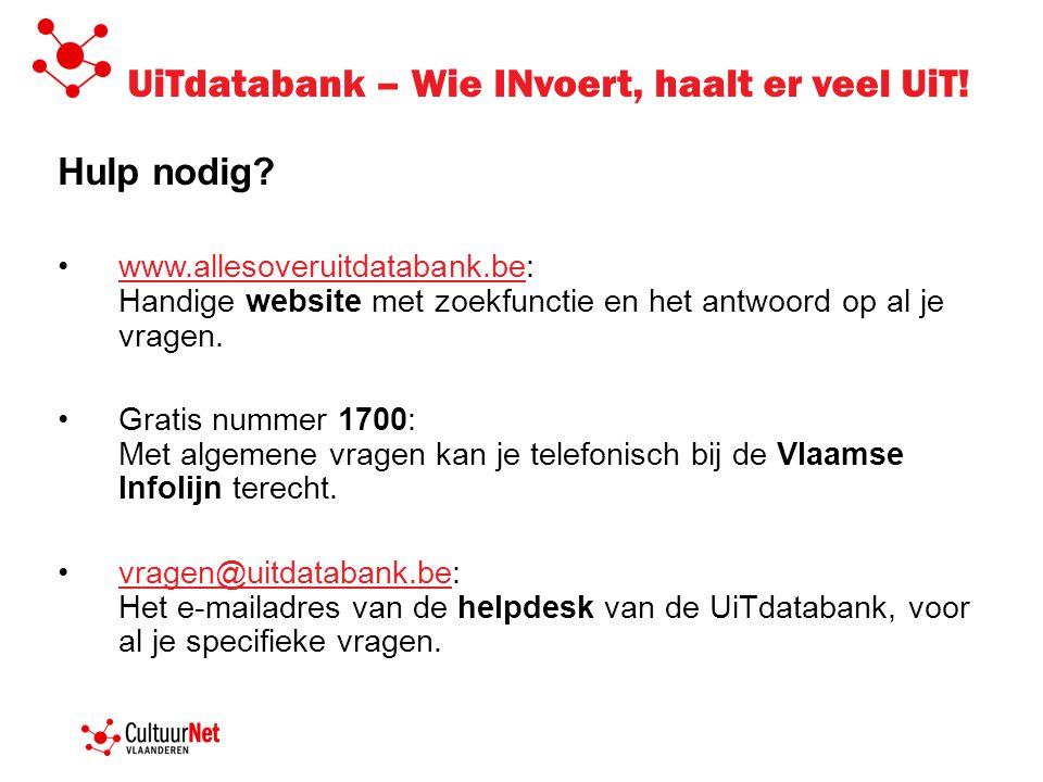 UiTdatabank – Wie INvoert, haalt er veel UiT. Hulp nodig.