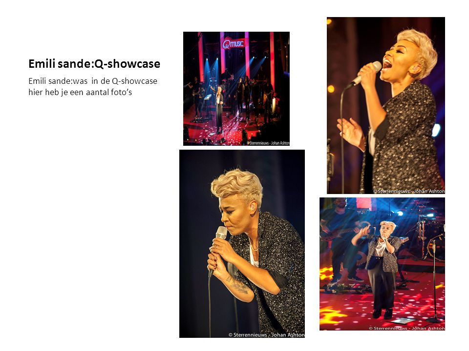 Emili sande:Q-showcase Emili sande:was in de Q-showcase hier heb je een aantal foto's