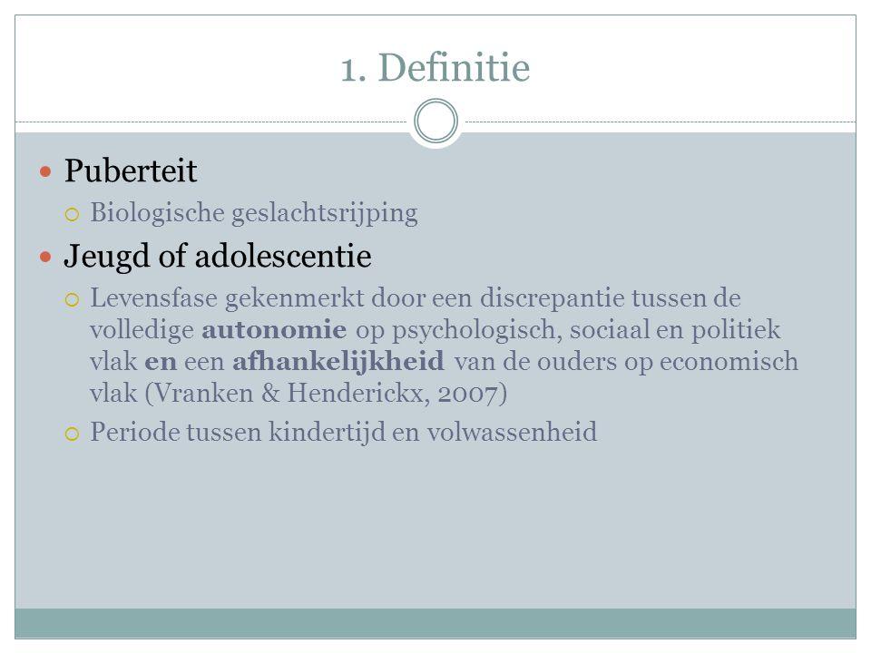1. Definitie Puberteit  Biologische geslachtsrijping Jeugd of adolescentie  Levensfase gekenmerkt door een discrepantie tussen de volledige autonomi