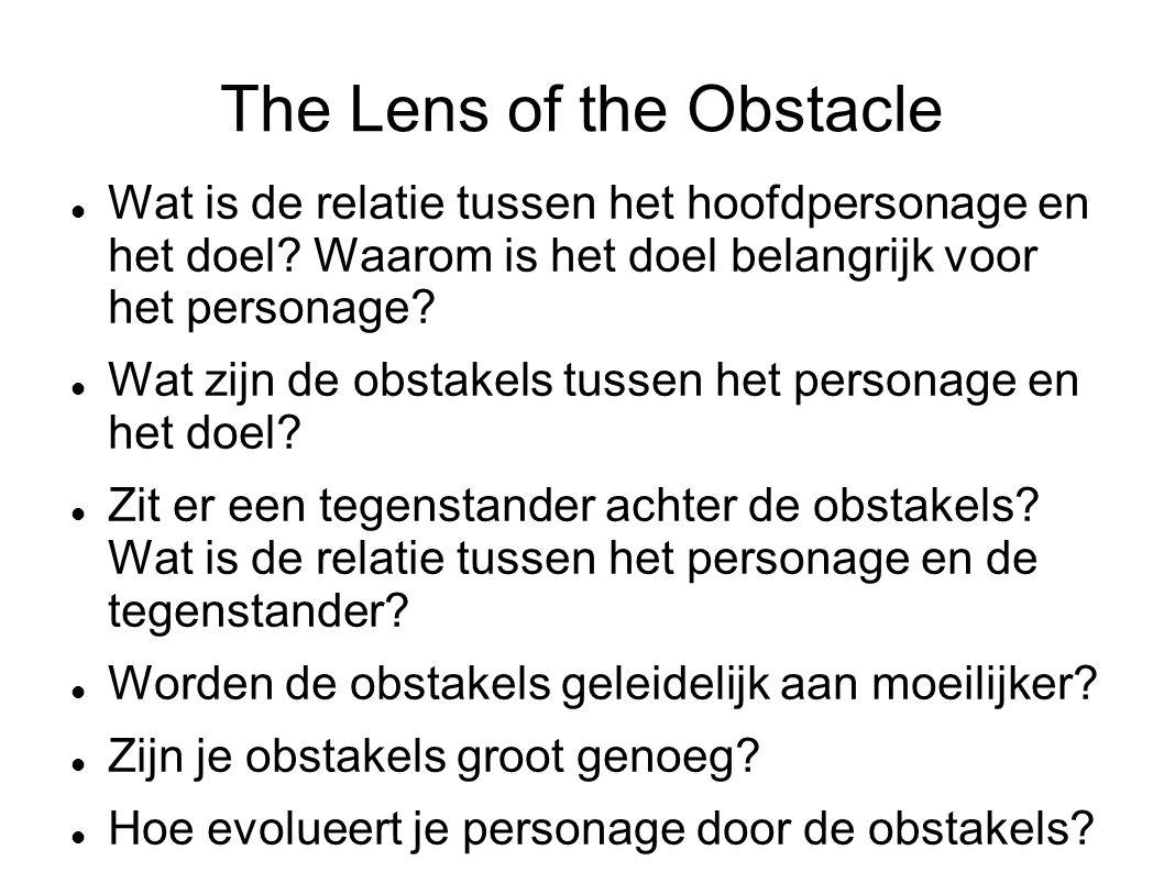 The Lens of the Obstacle Wat is de relatie tussen het hoofdpersonage en het doel.
