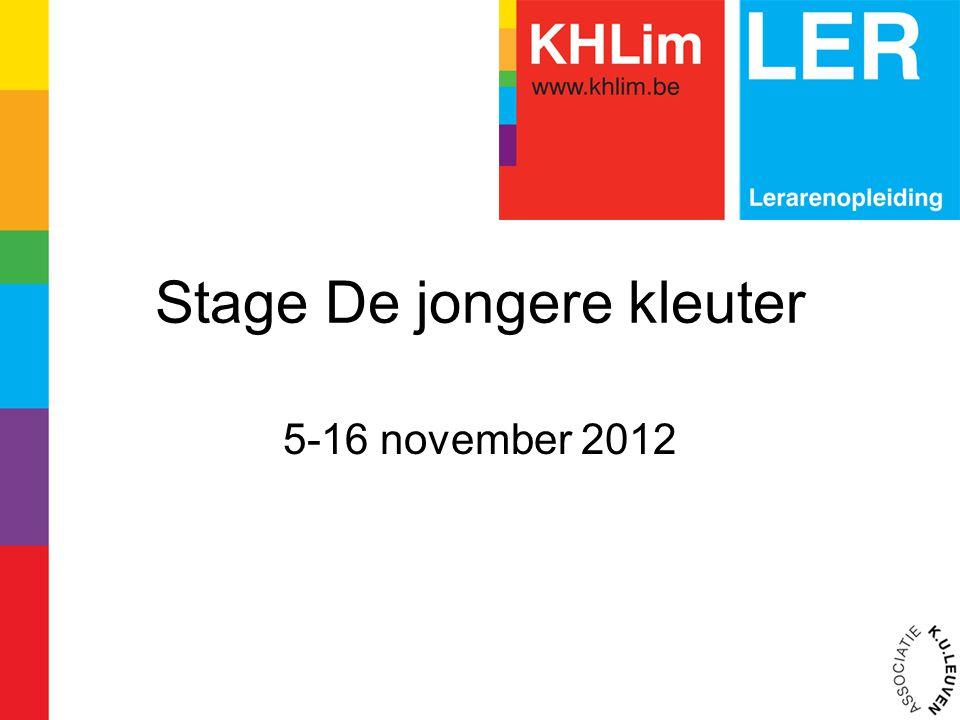 Stage De jongere kleuter 5-16 november 2012