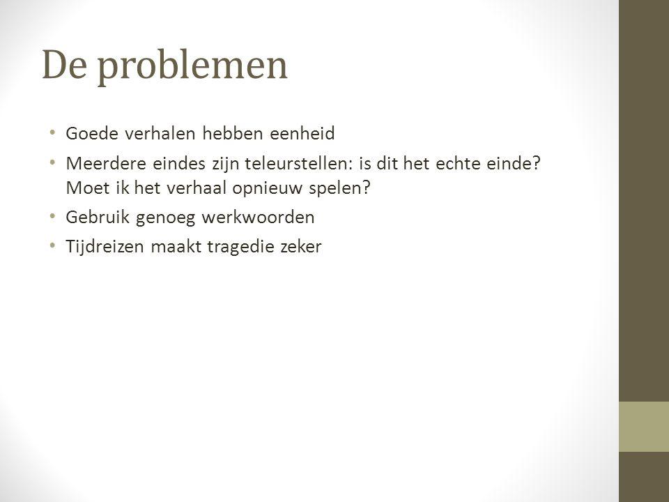 De problemen Goede verhalen hebben eenheid Meerdere eindes zijn teleurstellen: is dit het echte einde.
