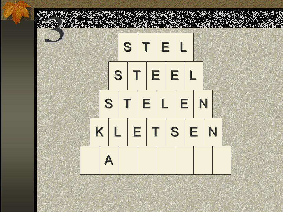 STEL S E N STLEN TEEL KLETSE A