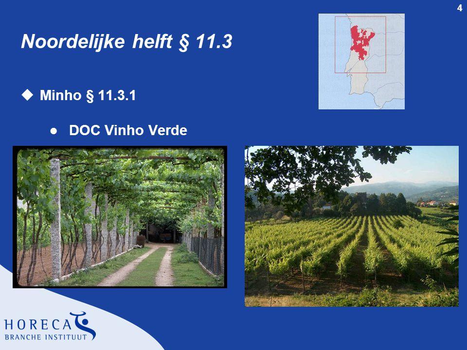 4 Noordelijke helft § 11.3 uMinho § 11.3.1 l DOC Vinho Verde