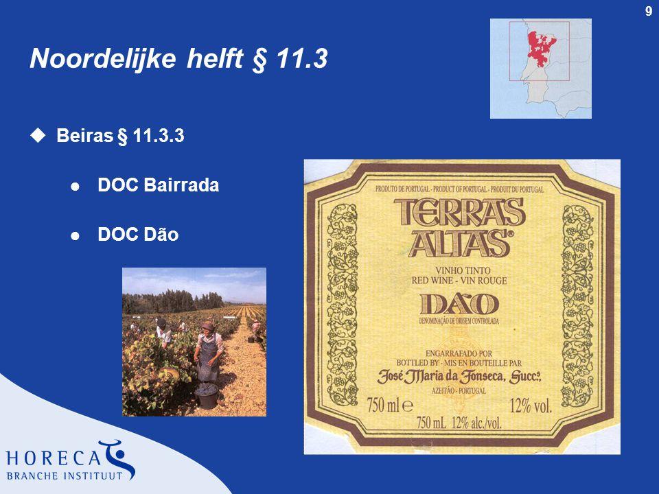 9 Noordelijke helft § 11.3 uBeiras § 11.3.3 l DOC Bairrada l DOC Dão