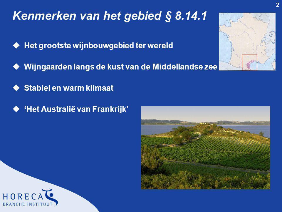 13 Vin Doux Naturels § 8.14.3 Gebied rond Perpignan l Regionale appellation m AOC Rivesaltes m AOC Grand Roussillon l Lokale appellation m AOC Muscat de Rivesaltes m AOC Banyuls m AOC Maury