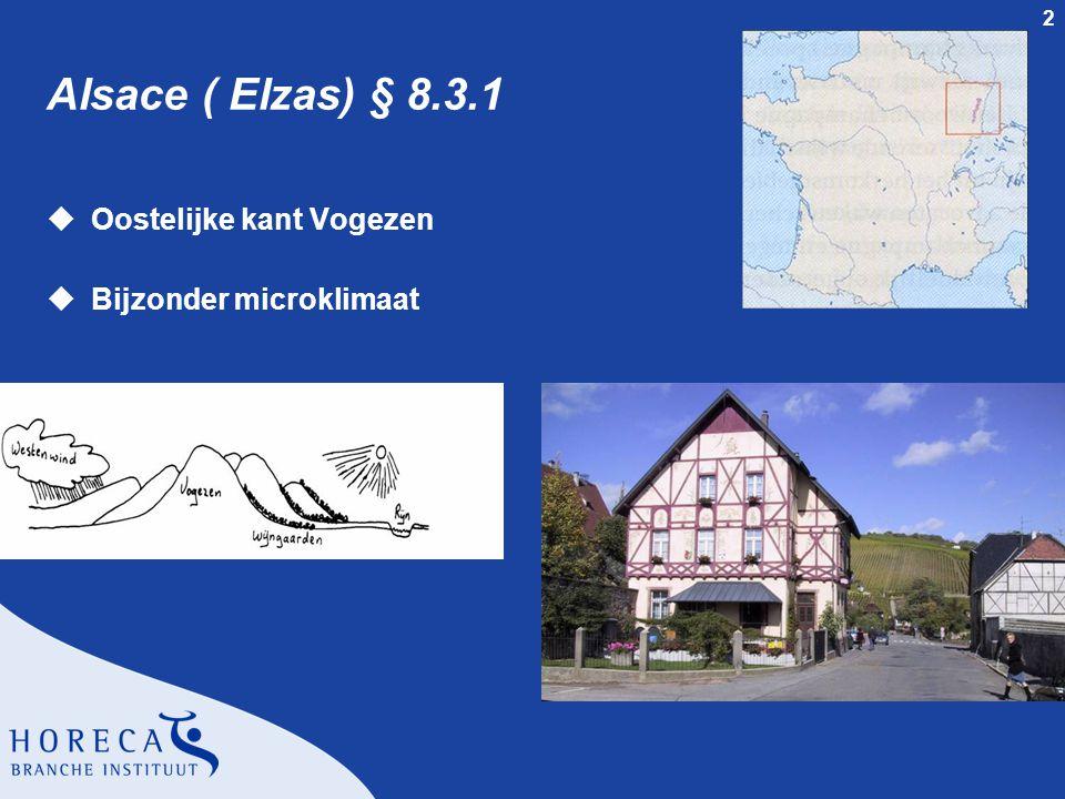 3 Alsace ( Elzas) § 8.3.1 uWijngaarden op heuvels uHaut-Rhin
