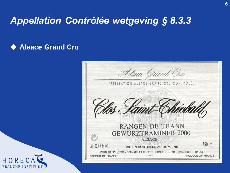 7 Appellation Contrôlée wetgeving § 8.3.3 uCrémant d'Alsace