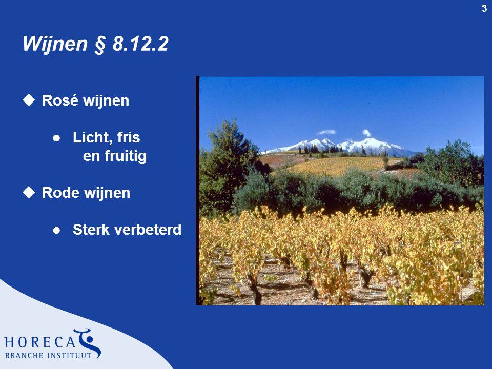 4 Wijnwetgeving § 8.12.3 uVin de Pays uRegionale appellations uLokale appellations