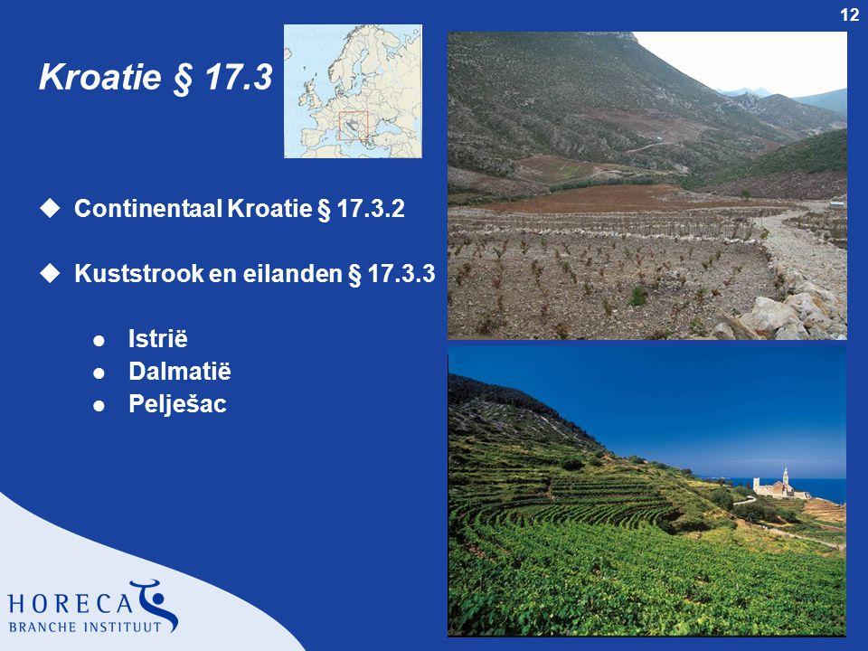 12 Kroatie § 17.3 uContinentaal Kroatie § 17.3.2 uKuststrook en eilanden § 17.3.3 l Istrië l Dalmatië l Pelješac