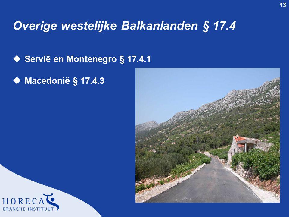 13 Overige westelijke Balkanlanden § 17.4 uServië en Montenegro § 17.4.1 uMacedonië § 17.4.3